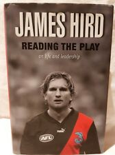Reading the Play on life and leadership by James Hird Hardback 2006 AFL Essendon