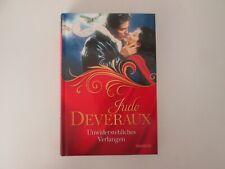 Unwiderstehliches Verlangen von Jude Deveraux