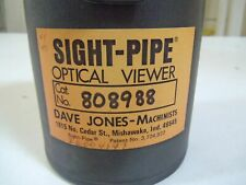 SIGHT-PIPE OPTICAL VIEWER 808988  DAVE JONES-MACHINISTS *NEW IN BOX*