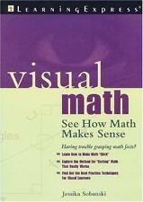 Visual Math: See How Math Makes Sense