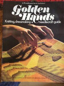 Golden Hands.Part 4.2nd edition.knitting.Dressmaking.crochet.Needlecrafts.1972.