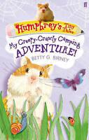 Humphrey's Tiny Tales 3: My Creepy-Crawly Camping Adventure!, Birney, Betty G.,