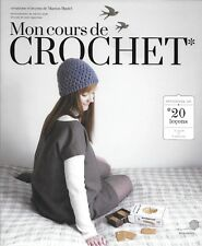 LOISIRS CREATIFS / MON COURS DE CROCHET : APPRENDRE EN 20 LECONS - NEUF !