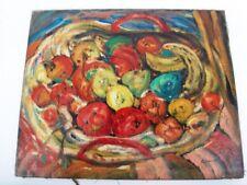 """SOURDILLON BERTHE (1895-1976) """"COUPE DE FRUITS"""" HUILE EXPRESSIONNISTE SUR TOILE"""