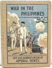 War in the Philippines  Life & Glorious Deeds of Admiral Dewey – Salesman Sample
