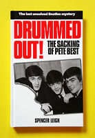 The Beatles 'Drummed Out! The Sacking of Pete Best' book by Spencer Leigh, 1998
