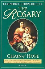 The Rosary: Chain of Hope (Meditations on the Mysteries of the Rosary with