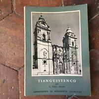 Santiago Tianguistenco Flores Marini Departamento De Monumentos Colonial 1965