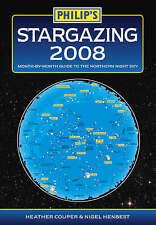 Philip's Stargazing 2008 By Heather Couper, Nigel Henbest Astronomy Handbook