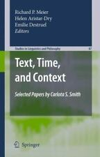 Studies in Linguistics and Philosophy Ser.: Text, Time, and Context :...