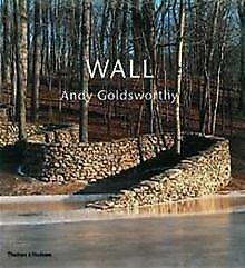 Wall: Andy Goldsworthy | Buch | Zustand gut