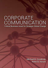 Corporate Communication: Critical Business Asset for Strategic Global Change by