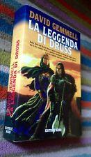 David Gemmell, La leggenda di Druss, Editrice Nord 1a ed. C.nuovo