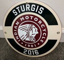 Sturgis 2016 sign....Indian Motorcycle