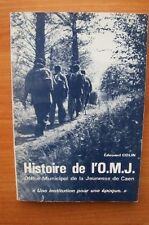 """HISTOIRE DE L'O.M.J. OFFICE MUNICIPAL DE LA JEUNESSE DE CAEN """" une ins"""