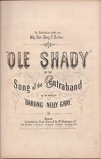 Ole Shady or the Song of the Contraband, Benjamin Russell Hanby, 1861