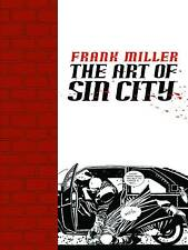 FRANK MILLER: THE ART OF SIN CITY SOFTCOVER Dark Horse UNPUBLISHED WORK, etc TP