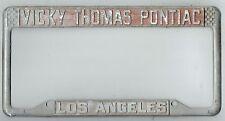 Los Angeles California Vicky Thomas Pontiac Vintage Dealer License Plate Frame