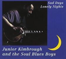 Junior Kimbrough - Sad Days Lonely Nights (NEW CD)