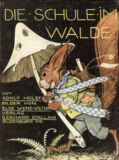 Stalling. - Holst, Adolf. Die Schule im Walde. Oldenburg, Stalling, EA 1931