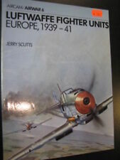 Luftwaffe Fighter Units Europe 1939-41, Jerry Scutts (English) Paperback