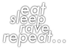 "Eat Sleep Rave Repeat edm dubstep electronic techno Music 6"" Custom Vinyl Decal"
