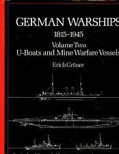 GERMAN WARSHIPS, 1815-1945, vol 2  U-BOATS & MINE WARFARE Vessels 1st HBdj VG