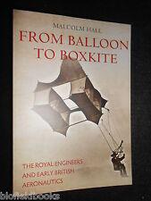 NEW; From Balloon to Boxkite: Royal Engineers and Early British Aeronautics 1st