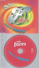 CD--INTO FACES -- - SINGLE -- MAKE U HAPPY