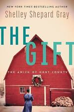 The Gift : The Amish of Hart County 3 by Shelley Shepard Gray (2017, Paperbac