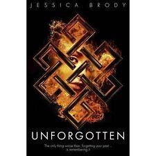 Unforgotten (Jessica Brody Trilogy), Brody, Jessica, New Book