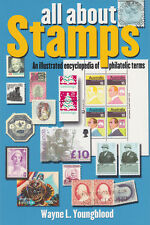 KRAUSE : ALL ABOUT STAMPS by WAYNE YOUNGBLOOD  - NEW COPY        #KP-ABS
