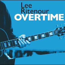 Overtime by Lee Ritenour (Jazz) (CD, Jun-2005, Universal (Pty) Ltd.)