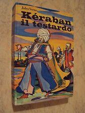 Jules Verne - KERABAN IL TESTARDO - Mursia Edizione Integrale 1972
