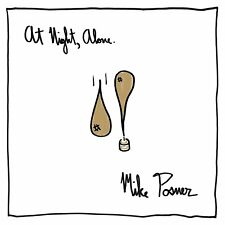 MIKE POSNER At Night, Alone. 2016 US 18-track CD album BRAND NEW