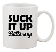Suck It Up Buttercup Sports Exercise Fitness Gym Funny Ceramic White Coffee Mug
