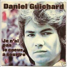 GUICHARD Daniel 45T SP  JE N'AI PAS LE COEUR A SOURIRE