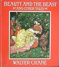 Beauty and the Beast, and Other Tales by Crane, Walter