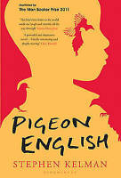 Pigeon English, By Stephen Kelman,in Used but Acceptable condition