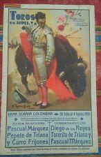 1935 Cartel Toros en Huelva Empresa Gallango Gran Semana Colombina Dos Corridas