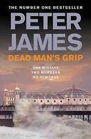 Dead Man's Grip (Ds Roy Grace 7), James, Peter | Used Book, Fast Delivery