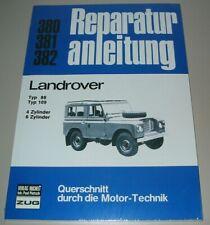 Reparaturanleitung Land Rover Serie III Typ 88 / 109 Baujahre 1971 - 1984 Buch!