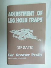 Book - Dobbins - Adjustment of Leg Hold Traps  Traps Trapping