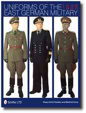 Uniforms of the East German Military: 1949-90 by Manfred Kunz and Manfred Kunz