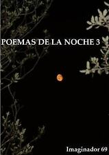 Poemas de la Noche (3) by Imaginador 69 (2014, Paperback)