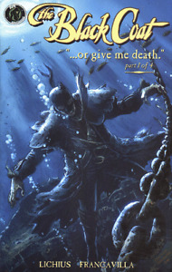 BLACK COAT: OR GIVE ME DEATH (2007 Series) #1 Very Fine Comics Book