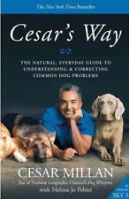 Cesar's Way von Cesar Millan (2008, Taschenbuch)