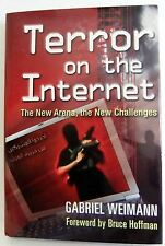 Terror on the Internet The New Arena New Challenges Gabriel Weimann hb book
