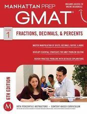 GMAT Fractions, Decimals, & Percents [Manhattan Prep GMAT Strategy Guides]