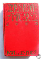CERTAIN PEOPLE OF IMPORTANCE Kathleen Norris SIGNED 1922 Genealogy 1st Edition.